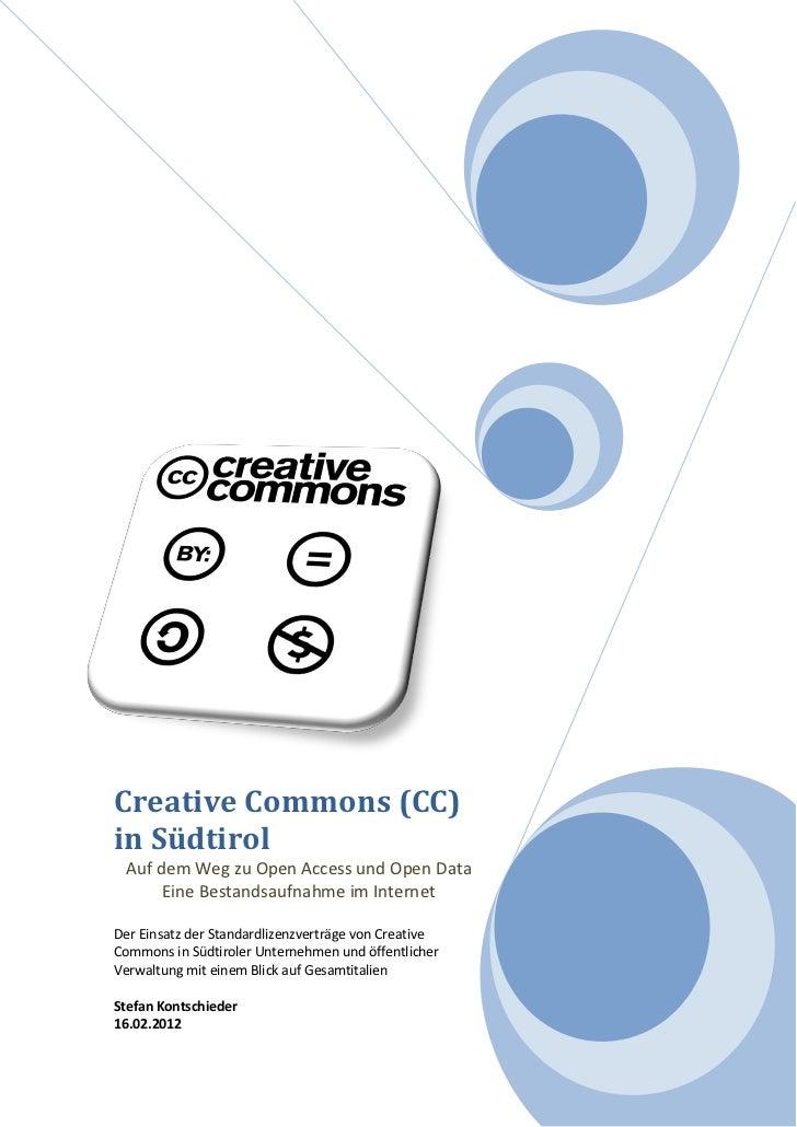 Creative Commons (CC)in Südtirol Auf dem Weg zu Open Access und Open Data      Eine Bestandsaufnahme im InternetDer Einsat...