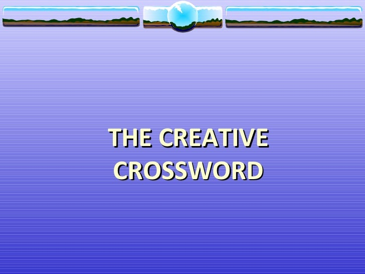 THE CREATIVECROSSWORD