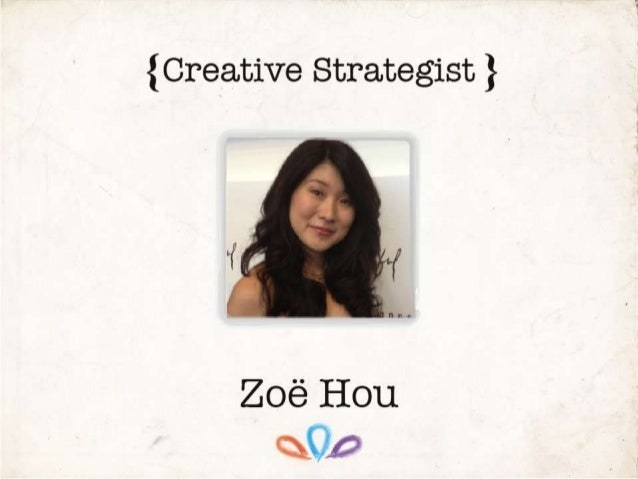 My Experiences        Creative strategist, PR Account Director, and journalist with over10 years of        experiences in ...
