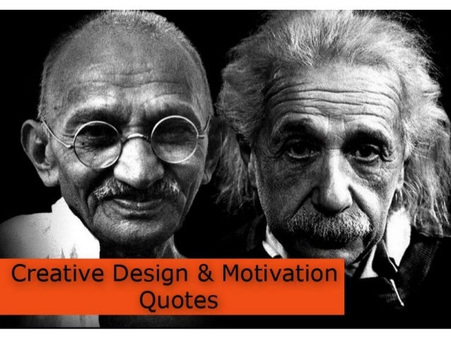 Creative Design and Motivation