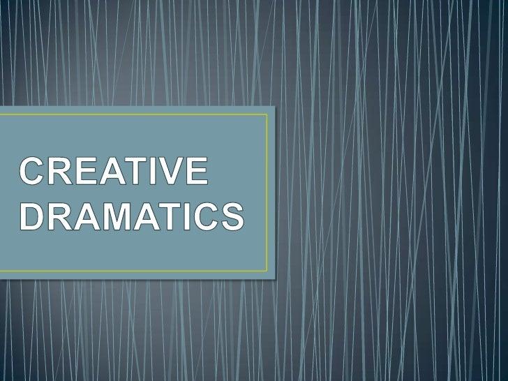 Creative dramatics