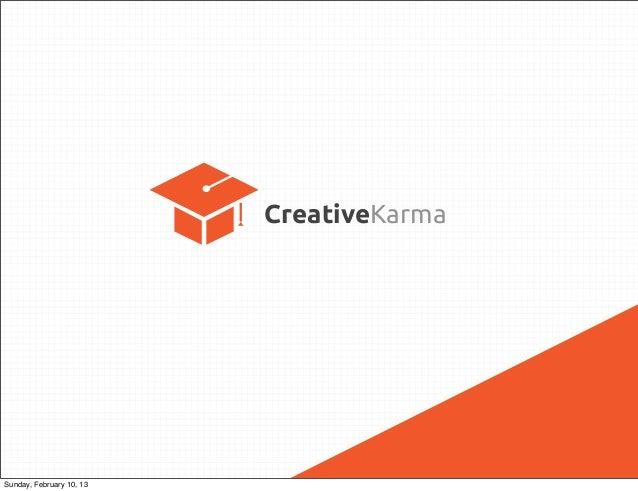 CreativeKarmaSunday, February 10, 13