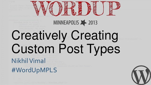 Creatively creating custom post types!