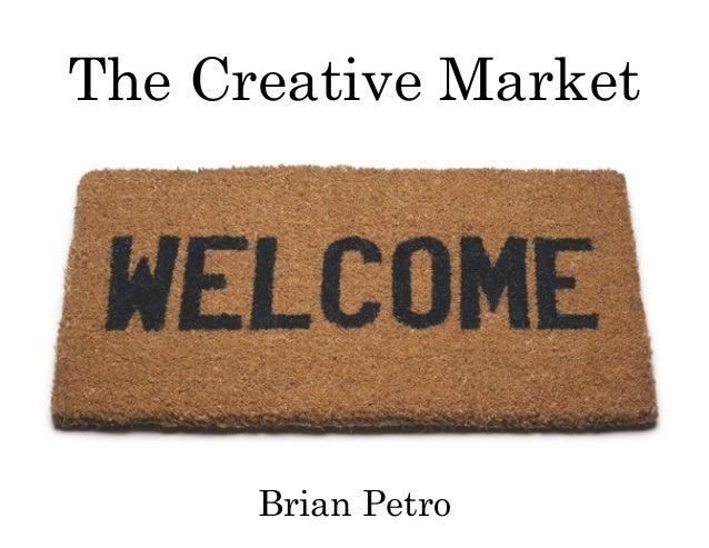 The Creative Myth The Creative Market Brian Petro