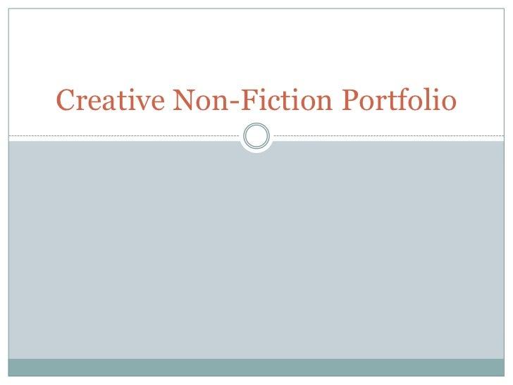 Creative non fiction portfolio