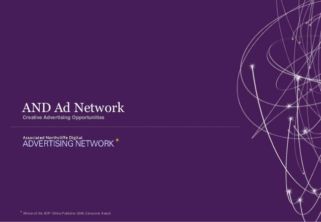 AND Ad Network Creative Advertising Opportunities                                                           ** Winner of t...