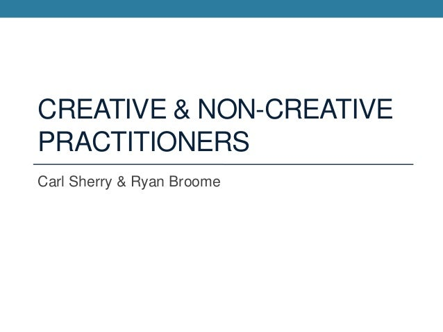 Creative practitioners 1