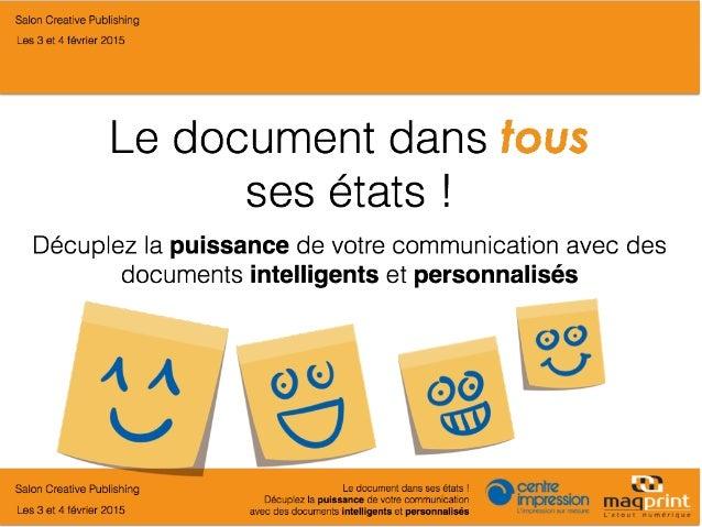 Décuplez la puissance de votre communication avec des documents intelligents et personnalisés !