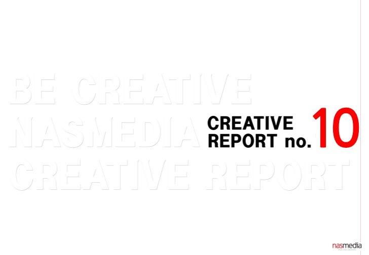 201209_Creative report 10_Nasmedia