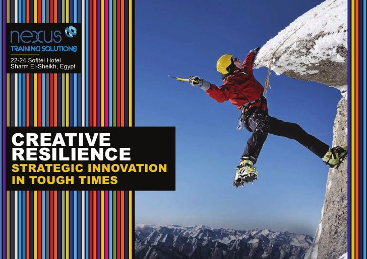 22-24 Sofitel HotelSharm El-Sheikh, EgyptCREATIVERESILIENCESTRATEGIC INNOVATIONIN TOUGH TIMES