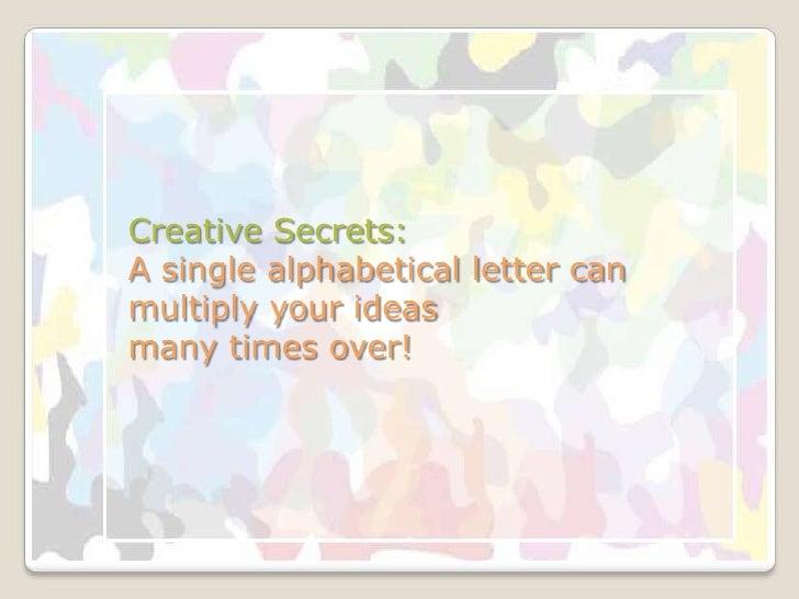 Creative secrets one letter