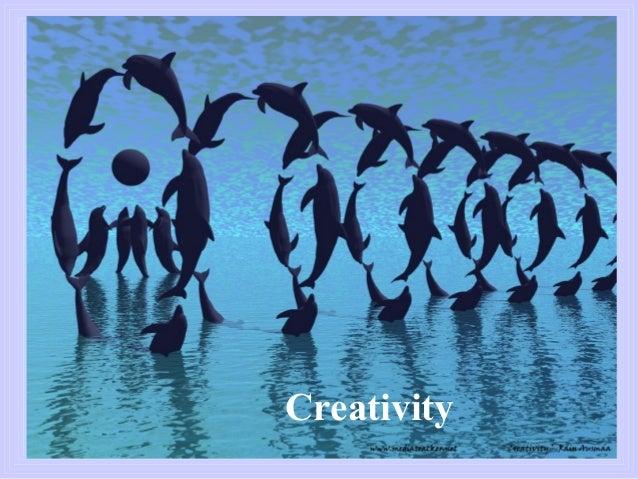 CreativityCreativity