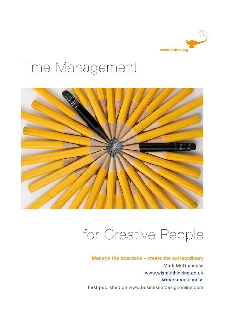 wishful thinking     Time Management             for Creative People          Manage the mundane - create the extraordinar...