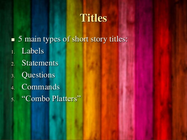 Short story titles in essays