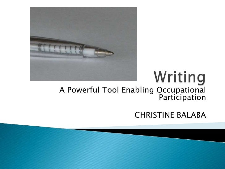 Writing – A Powerful Tool Enabling Occupational Participation