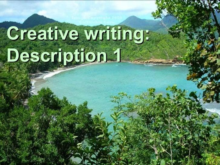 Creative writing description