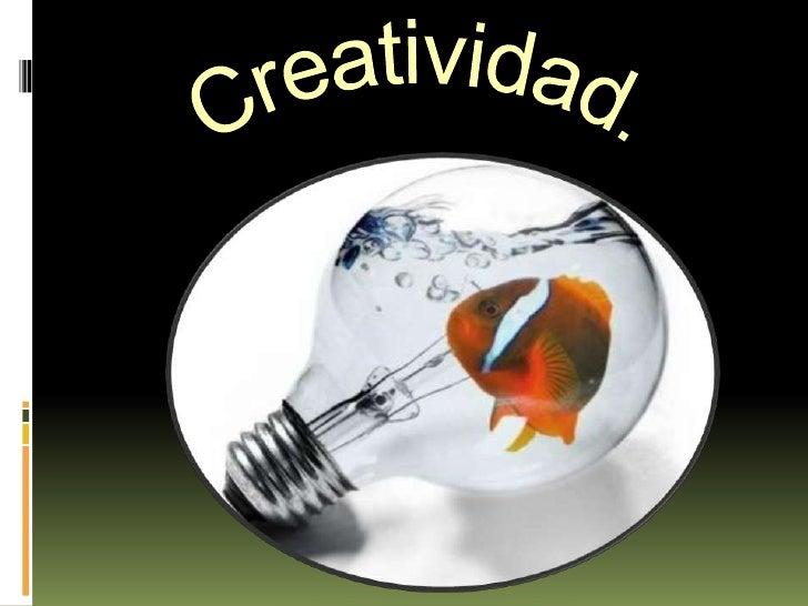Creatividad.<br />