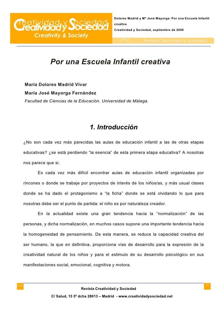 Dolores Madrid y Mª José Mayorga: Por una Escuela Infantil                                                        creativa...