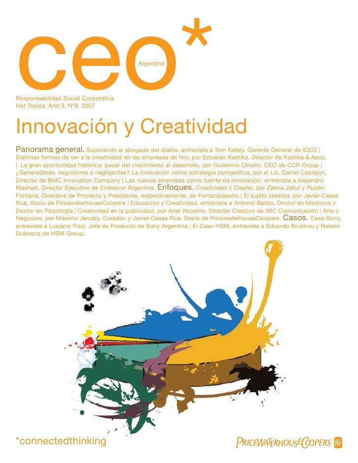 ceo*Responsabilidad Social CorporativaHot Topics. Año 3. Nº9. 2007Innovación y Creatividad                                ...