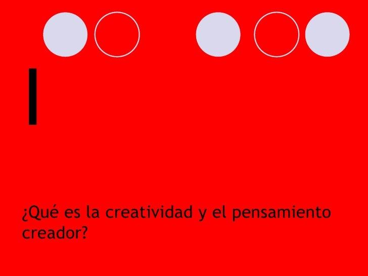 Creatividadpensamientocreador