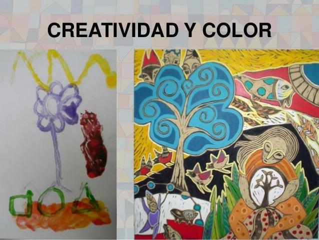 CREATIVIDAD Y COLOR