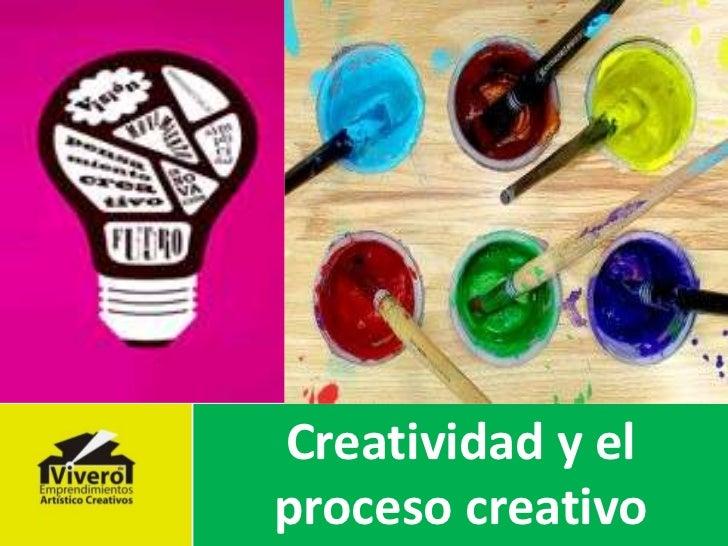 La Naturaleza de la Empresa <br />Creatividad y el proceso creativo<br />