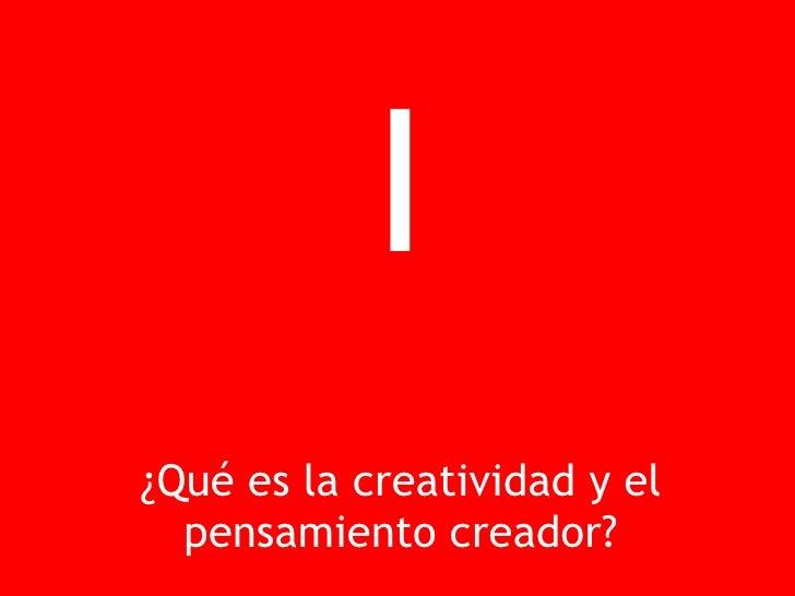 Creatividad y Pensamiento Creador