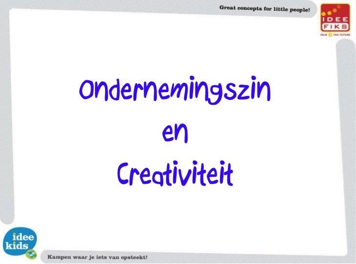 Ondernemingszin en Creativiteit