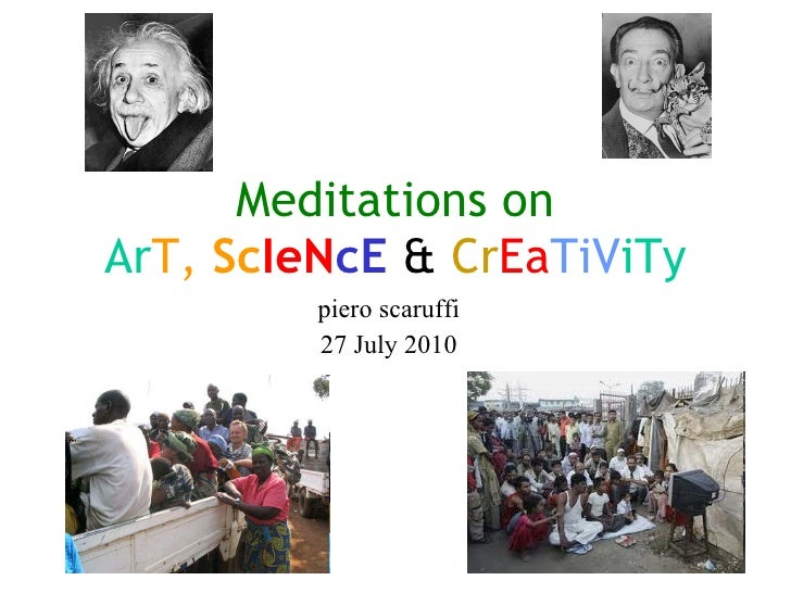 Meditations on Ar T,  Sc IeN cE  &  Cr Ea TiV iTy piero scaruffi 27 July 2010