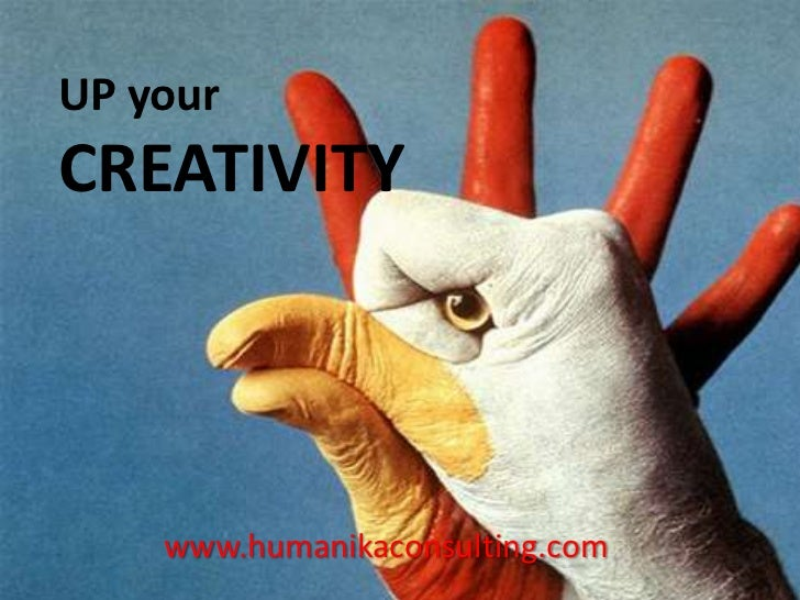 UP yourCREATIVITY    www.humanikaconsulting.com