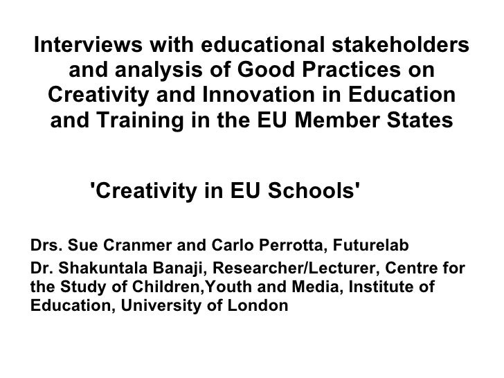 Interviews with educational stakeholders and analysis of Good Practices on Creativity and Innovation in Education and Trai...