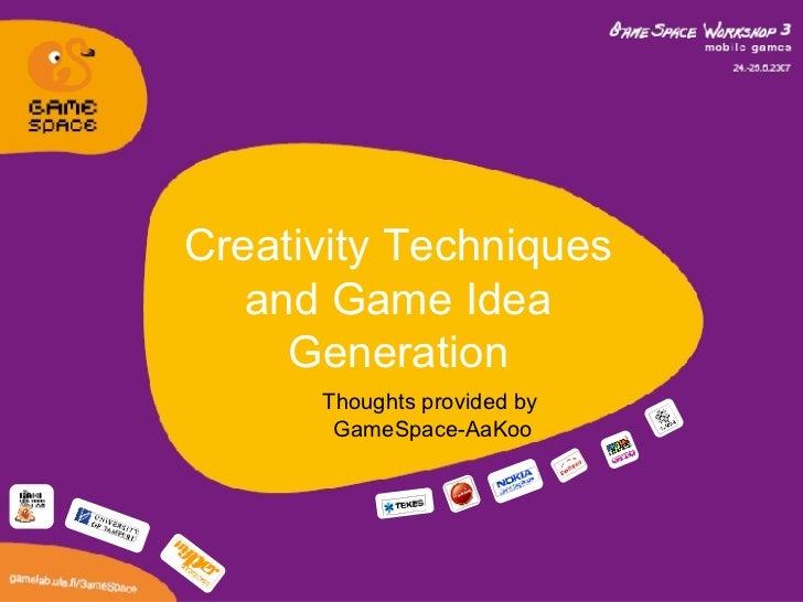 Creativity Techniques in Game Design