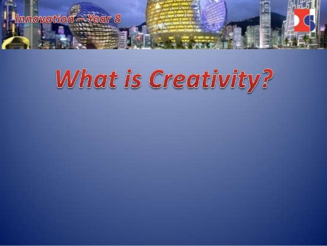 Learning Objectives:• To understand the key elements of creative activity.• To know that creative people from all discipli...