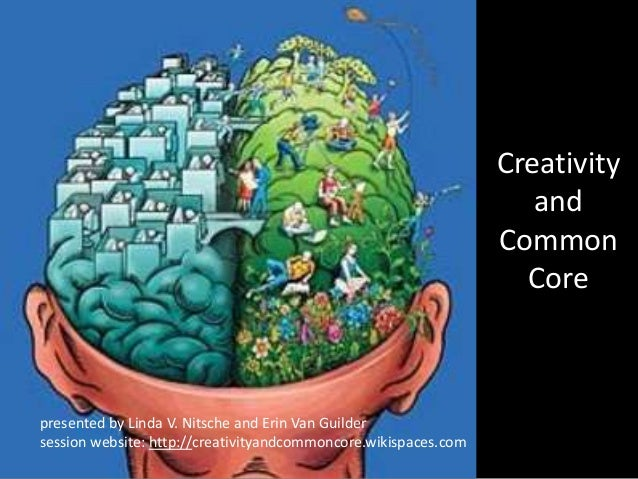 Creativity and the Common Core State Standards
