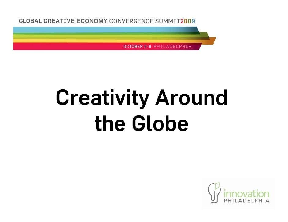 Creativity Around    the Globe