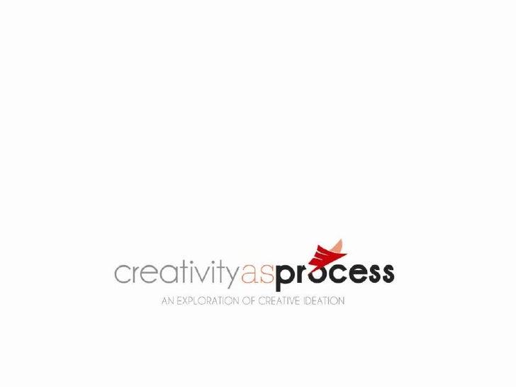 Creativity as Process