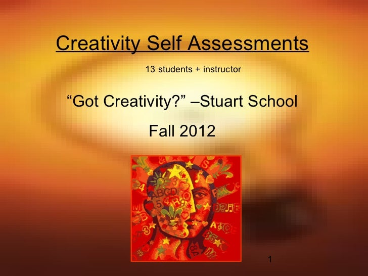 Creativity Assessments - Fall 2012