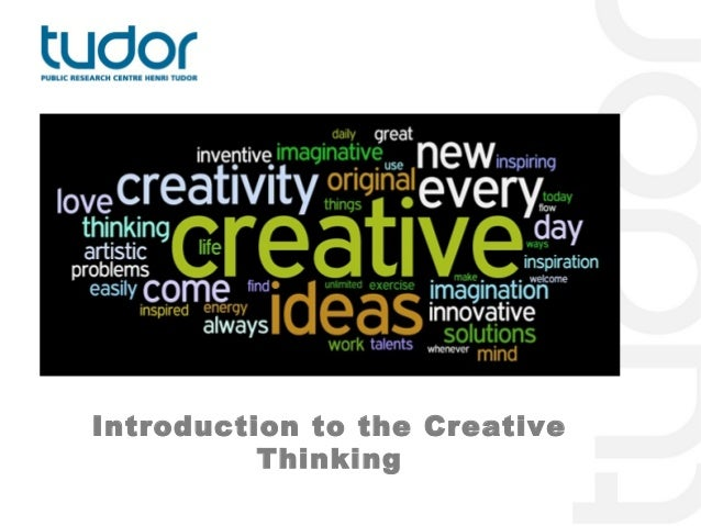 Introduction to the Creative          Thinking
