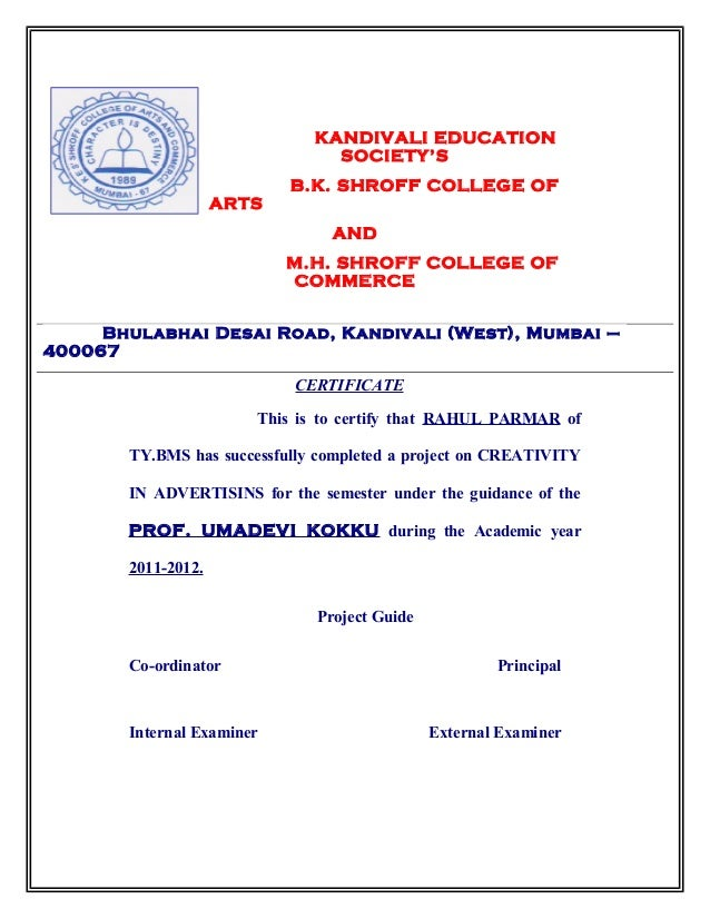 KANDIVALI EDUCATION SOCIETY'S B.K. SHROFF COLLEGE OF ARTS AND M.H. SHROFF COLLEGE OF COMMERCE CERTIFICATE This is to certi...