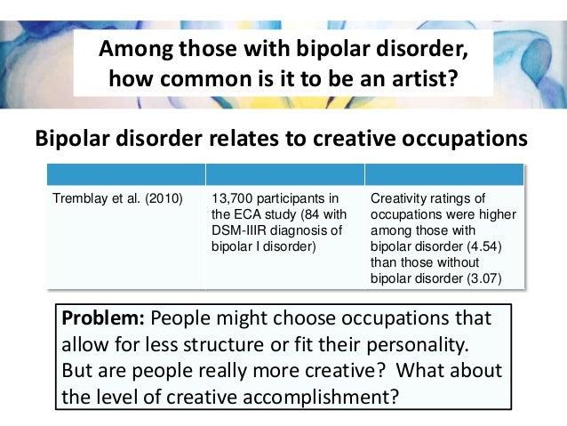 Bi-Polar Disorder and Creativity?