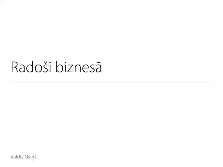 Radoši biznesā     Valdis Ošiņš