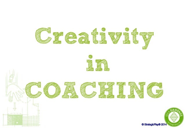 Creativity in Coaching powered by StrategicPlay®