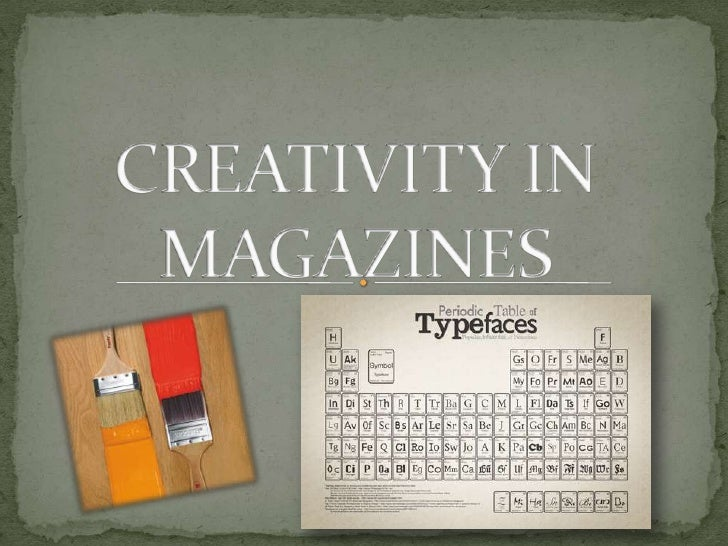 CREATIVITY IN MAGAZINES<br />