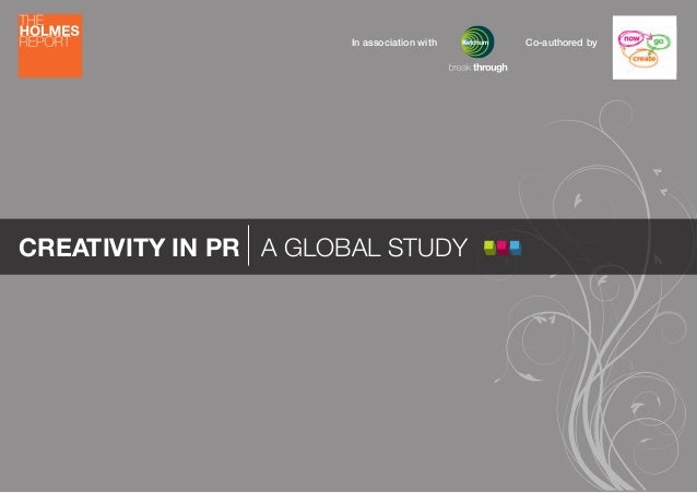 CREATIVITY IN PR A GLOBAL STUDY Co-authored byIn association with