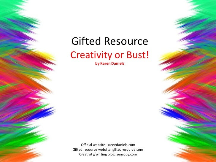 Gifted Resource - Creativity or Bust