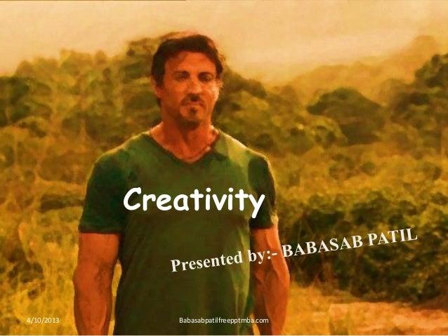 Creativity PPT ON  ENTERPRENUER MANAGEMENT MBA 4 SEM