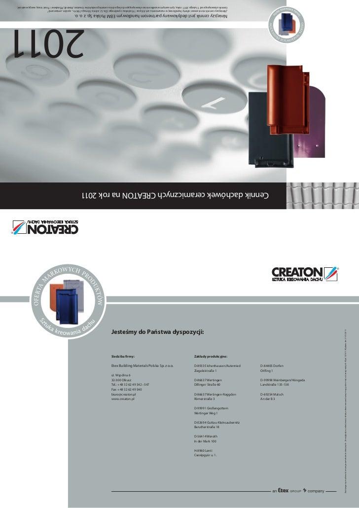 Cennik obowiązuje od 1 lutego 2011 roku, tym samym wszelkie inne obowiązujące do tego dnia cenniki produktów Creaton, Mein...