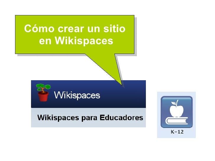 Cómo crear un sitio en Wikispaces