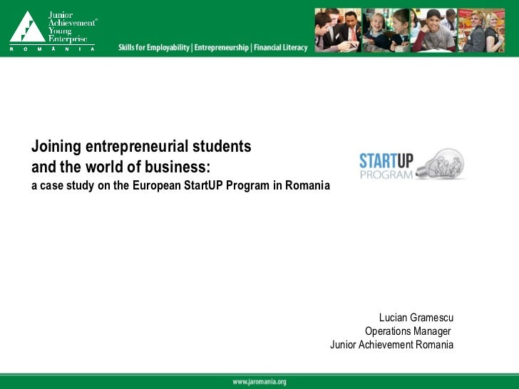 Joining entrepreneurial studentsand the world of business:a case study on the European StartUP Program in Romania         ...