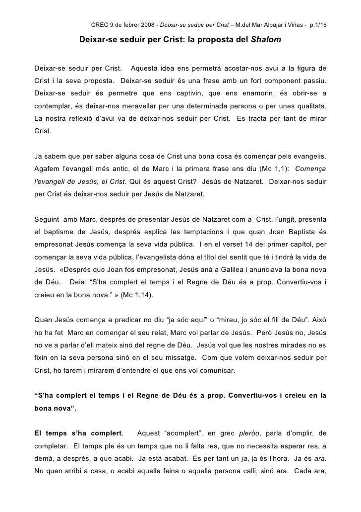 CREC 9 de febrer 2008 - Deixar-se seduir per Crist – M.del Mar Albajar i Viñas - p.1/16                Deixar-se seduir pe...